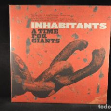 Discos de vinilo: INHABITANTS - A TIME FOR GIANTS - LP. Lote 132728742