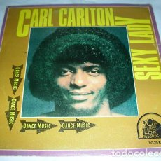 Discos de vinilo: CARL CARLTON – SEXY LADY - SINGLE. Lote 132738426