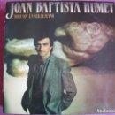 Discos de vinilo: LP - JOAN BAPTISTA HUMET - SOLO SOY UN SER HUMANO (SPAIN, RCA RECORDS 1984). Lote 132740122