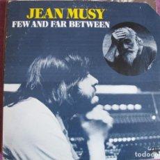 Discos de vinilo: LP - JEAN MUSY - FEW AND FAR BETWEEN (ENGLAND, ATLANTIC RECORDS 1974, PORTADA DOBLE). Lote 132743718