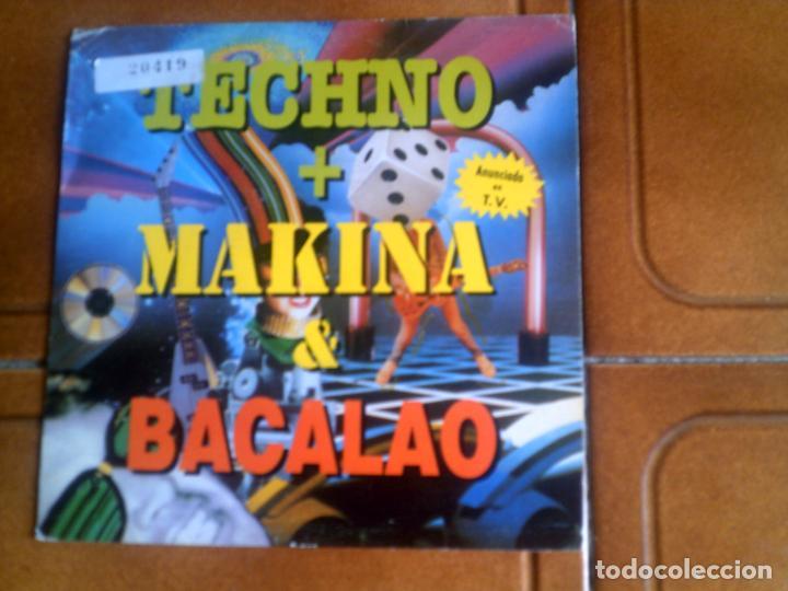 SINGLE TECNO ,MAKINA ,BACALAO (Música - Discos - Singles Vinilo - Techno, Trance y House)