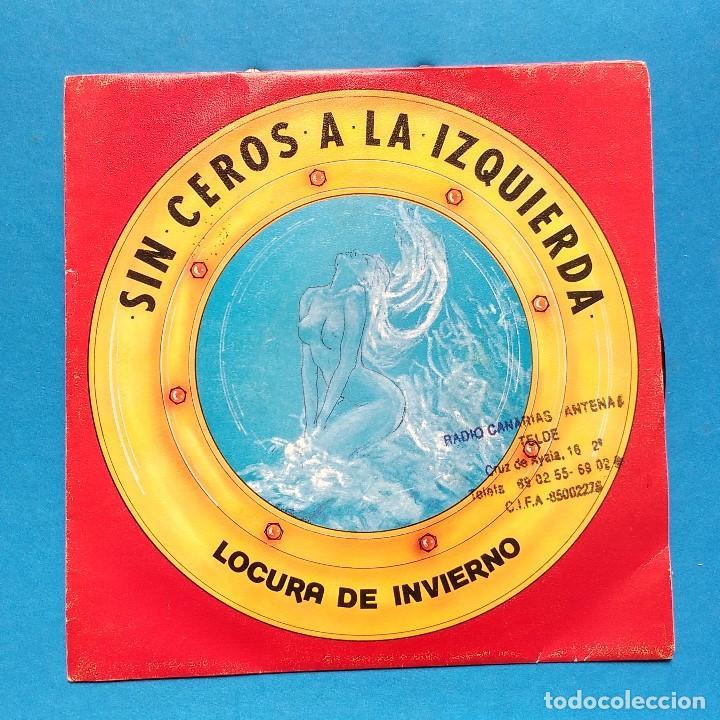 SIN CEROS A LA IZQUIERDA LOCURA DE INVIERNO. DISCO PROMOCIONAL (Música - Discos - Singles Vinilo - Grupos Españoles de los 70 y 80)