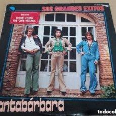 Discos de vinilo: SANTABARBARA / SUS GRANDES EXITOS / LP. Lote 132778314