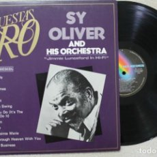 Discos de vinilo: SY OLIVER AND HIS ORCHESTRA JIMMIE LUNCEFORD IN HI-FI LP VINYL MADE IN SPAIN 1982. Lote 132784834
