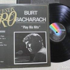 Discos de vinilo: BURT BACHARACH PLAY HIS HITS LP VINYL MADE IN SPAIN 1982. Lote 132784930