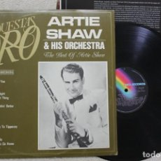 Discos de vinilo: ARTIE SHAW AND HIS ORCHESTRA THE BEST OF ARTIE SHAW LP VINYL MADE IN SPAIN 1982. Lote 132785058