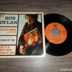Discos de vinilo: BOB DYLAN - RAINY DAY WOMEN / PLEDGING MY TIME / ONE OF US MUST KNOW . Lote 132785766