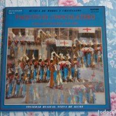 Discos de vinilo: DISCO DE VINILO PAQUITO EL CHOCOLATERO CINCUENTENARIO 1937-1987 MUSICA DE MOROS Y CRISTIANOS,ALCOY. Lote 132788994