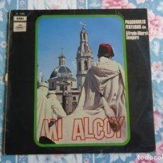 Discos de vinilo: DISCO DE VINILO MI ALCOY PASODOBLES FESTEROS DE ALFREDO ALBEROLA SEMPERE 1970. Lote 132789794