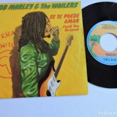 Discos de vinilo: BOB MARLEY & THE WAILERS - SE TE PUEDE AMAR / COULD YOU BE LOVED 7'' SINGLE . Lote 132798938