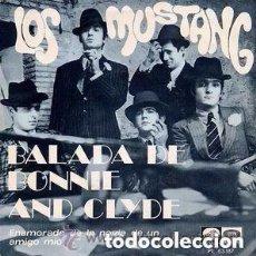Discos de vinilo: LOS MUSTANG – BALADA DE BONNIE AND CLYDE - SINGLE SPAIN 1968. Lote 132820562