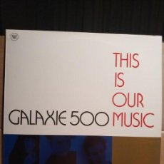 Discos de vinilo: GALAXIE 500 LP 1990 THIS IS OUR MUSIC ESPAÑOL NUEVO. Lote 132851826