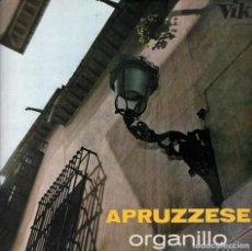 Discos de vinilo: APRUZZESE. ORGANILLO / LP DE 1967 RF-6256 , BUEN ESTADO. Lote 132882738