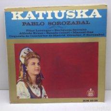 Discos de vinilo: KATIUSKA - PABLO SOROZABAL - LP VINILO - HISPAVOX. Lote 132888426