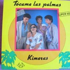 Discos de vinilo: MAXI - KIMERAS - TOCAME LAS PALMAS (VERSION DISCOTECA E INSTRUMENTAL) (DISCOS COLISEUM 1988). Lote 132912614