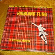 Discos de vinilo: THE ALEXANDER BROTHERS. HIGHLAND FLING. A GOLDEN GUINEA, 1961.EDC. INGLESA. IMPECABLE. Lote 132918622