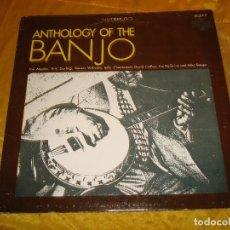 Discos de vinilo: ANTHOLOGY OF THE BANJO. JOE MAPHIS, ERIK DARLING....TRADICTION, EDC. U.S.A. IMPECABLE. Lote 132919022