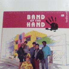 Discos de vinilo: BAND OF THE HAND LA BANDA DE LA MANO ( 1986 MCA ESPAÑA ) BOB DYLAN TOM PETTY HEARTBREAKERS. Lote 132952062