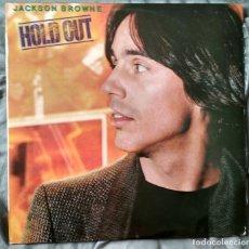 Discos de vinilo: JACKSON BROWNE - HOLD OUT. LP 1980 EDICIÓN ESPAÑOLA. Lote 132957862