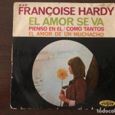 Disques de vinyle: FRANÇOISE HARDY ?– EL AMOR SE VA SELLO: DISQUES VOGUE ?– HV 27-97, HISPAVOX ?– HV 27-97 . Lote 132967478