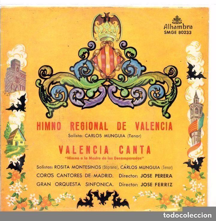 COROS CANTORES DE MADRID Y GRAN ORQ  / HIMNO REGIONAL DE VALENCIA/ VALENCIA  CANTA    / SINGLE 1959