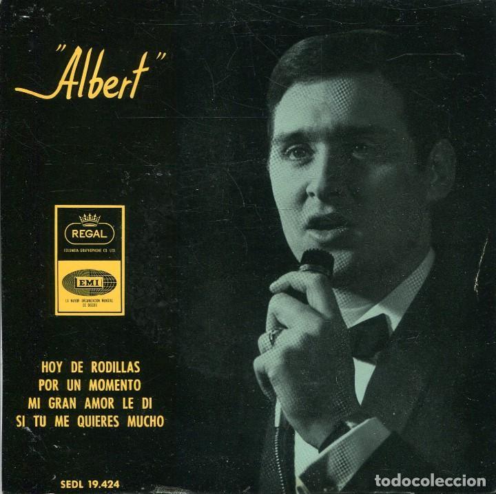 ALBERT / HOY DE RODILLAS / POR UN MOMENTO + 2 (EP 1965) (Música - Discos de Vinilo - EPs - Solistas Españoles de los 50 y 60)
