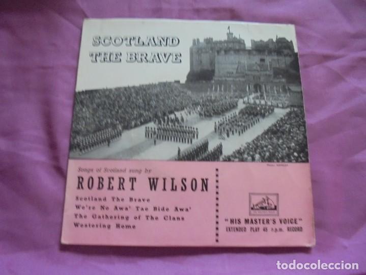 ROBERT WILSON. SCOTLAND THE BRAVE. EP. HIS MASTER´S VOICE, EDC. INGLESA. (Música - Discos de Vinilo - EPs - Country y Folk)