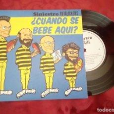 Discos de vinilo: SINIESTRO TOTALICKERS CUANDO SE BEBE AQUI?. Lote 132978150