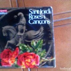 Discos de vinilo: DISCO SANT JORDI ROSES Y CANÇONS. Lote 132981126