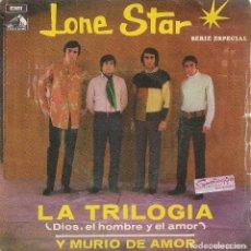 Discos de vinilo: LONE STAR : LA TRILOGÍA / Y MURIÓ DE AMOR (EMI, 1969). Lote 132996330
