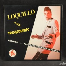 Discos de vinilo: LOQUILLO Y LOS TROGLODITAS - PACIFICO / TODOS LOS CHICOS EN LA PLAYA - SINGLE . Lote 133001866