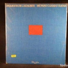Discos de vinilo: ORQUESTA DE LAS NUBES - ME PARO CUANDO SUENA - LP. Lote 133023934