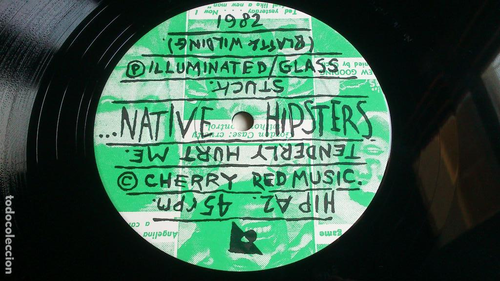 Discos de vinilo: NATIVE HIPSTERS - TENDERLY HURT ME - 1982 - EP - NUEVO - Foto 3 - 133026454