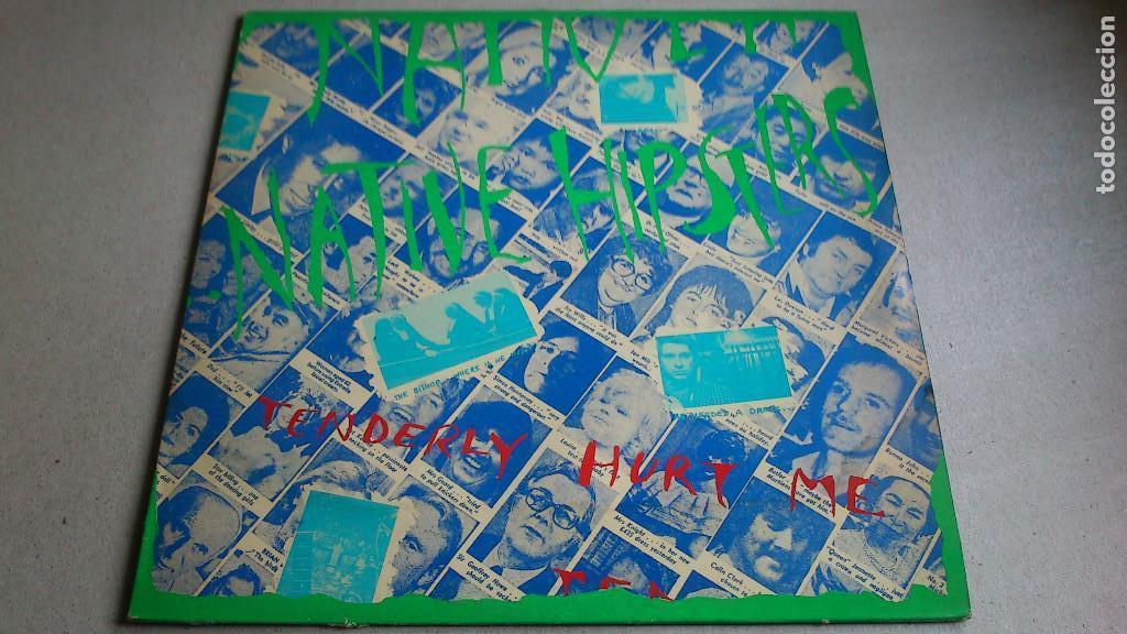 NATIVE HIPSTERS - TENDERLY HURT ME - 1982 - EP - NUEVO (Música - Discos de Vinilo - EPs - Punk - Hard Core)