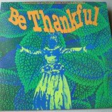 Discos de vinilo: BE THANKFUL, AN ATTACK SAMPLER - 1991 - LP - NUEVO. Lote 133027326