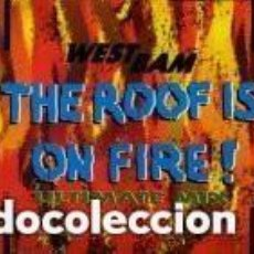 Discos de vinilo: WESTBAM – THE ROOF IS ON FIRE! (ULTIMATE MIX) - SINGLE PROMO SPAIN 1990. Lote 133028546