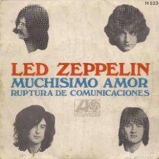Discos de vinilo: LED ZEPPELIN : MUCHISIMO AMOR / RUPTURA DE COMUNICACIONES (ATLANTIC / HISPAVOX, 1969). Lote 133030254