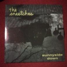 Discos de vinilo: THE SNEETCHES SUNNYSIDE DOWN . Lote 133054410