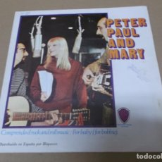 Discos de vinilo: PETER, PAUL AND MARY (SN) I DIG ROCK AND ROLL MUSIC AÑO 1967. Lote 133059006