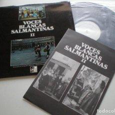 Discos de vinilo: VOCES BLANCAS SALMANTINAS - II - LP X 1978 // FOLK SALAMANCA FOLKLORE MUSICA POPULAR TRADICIONAL . Lote 133104114