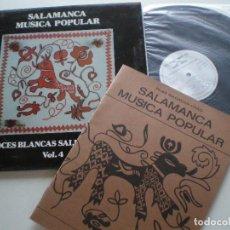 Discos de vinilo: VOCES BLANCAS SALMANTINAS - VOL 4 - LP X 1980 // FOLK SALAMANCA FOLKLORE MUSICA POPULAR TRADICIONAL. Lote 133104362