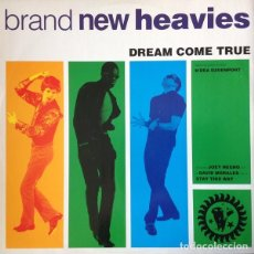 Discos de vinilo: BRAND NEW HEAVIES FEAT. N'DEA DAVENPORT - DREAM COME TRUE (4 VERSIONES) - FFRR FX 180 - 1992 - UK. Lote 133112862