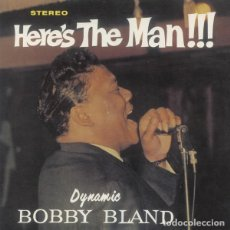 Discos de vinilo: BOBBY BLAND - HERE'S THE MAN!!! - 2015 DOXY RECORDS LP+CD REISSUE - LP. Lote 133119733