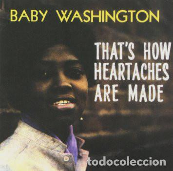 BABY WASHINGTON - THAT'S HOW HEARTACHES ARE MADE - 2015 RUMBLE RECORDS REISSUE - LP segunda mano
