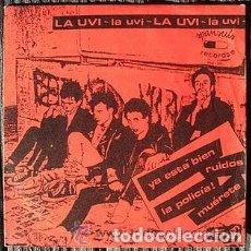 Discos de vinilo: LA UVI - YA ESTÁ BIEN / RUIDOS / LA POLICÍA! /MUÉRETE - REEDICIÓN MUNSTER RECORDS 2000 - 7''. Lote 133542498