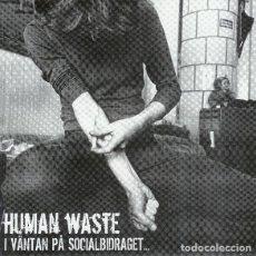 Discos de vinilo: HUMAN WASTE - I VANTAN PA SOCIALBIDRAGET - 7''. Lote 133137041