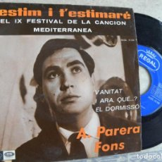 Discos de vinilo: A. PARERA FONS -T'ESTIM I T'ESTIMRE -EP 1967 -PEDIDO MINIMO 3 EUROS. Lote 133139914