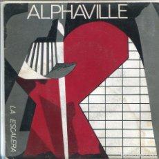 Discos de vinilo: ALPHAVILLE / LA ESCALERA / NIJINSKY EL LOCO (SINGLE PROMO 1983) CON INSERT. Lote 133147958