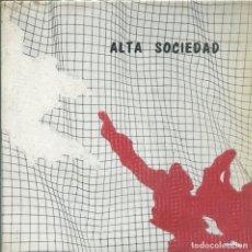 Discos de vinilo: ALTA SOCIEDAD / DEJA QUE APAGUE LA LUZ / MOTIVOS DE ESPANTO / EXTRAÑA SITUACION (EP 1983) CON INSERT. Lote 133148618
