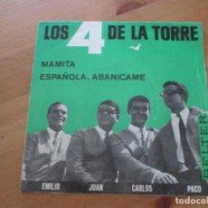 Discos de vinilo: LOS 4 DE LA TORRE MAMITA/ ESPAÑOLA, ABANÍCAME BELTER 1965. Lote 133159494